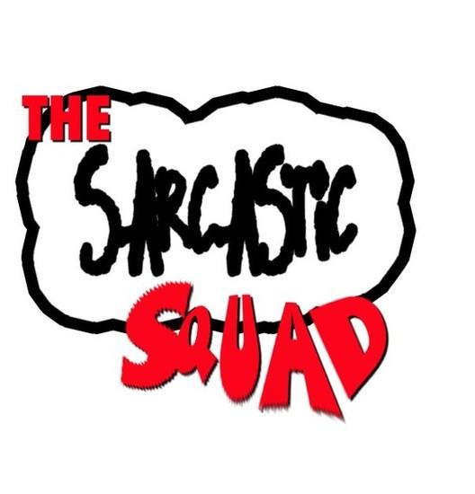 4/16/12 Sarcastic Squad