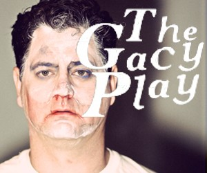 7/1/12 The Gacy Play