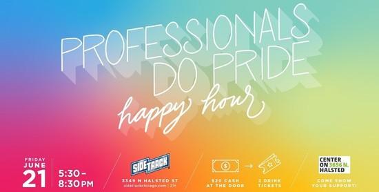 6/21/19 Professionals Do Pride Happy Hour