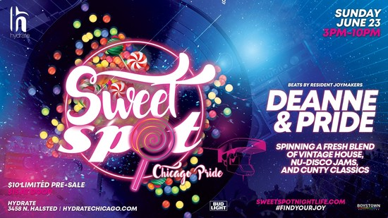 6/23/19 SWEET SPOT Chicago Pride with Deanne & Pride
