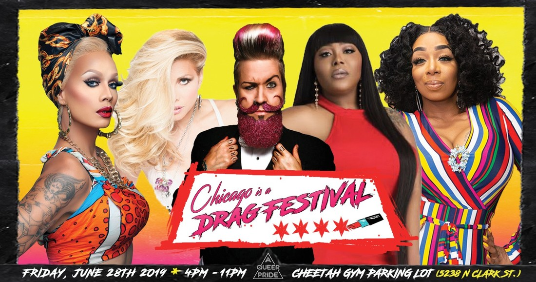 6/28/19 Chicago Is A Drag Festival