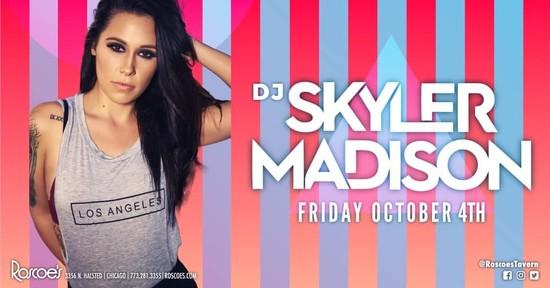 DJ Skyler Madison LIVE at Roscoe's