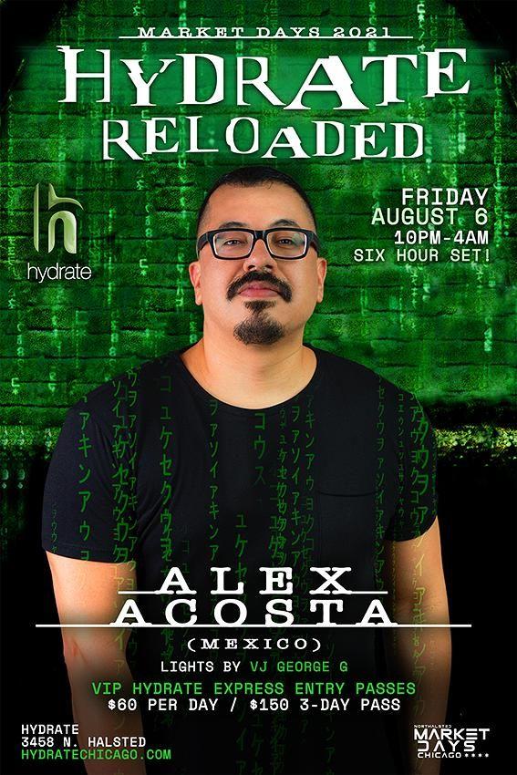 Hydrate Reloaded: DJ Alex Acosta